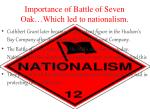 importance of battle of seven oak which led to nationalism