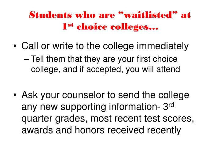 "Students who are ""waitlisted"" at"