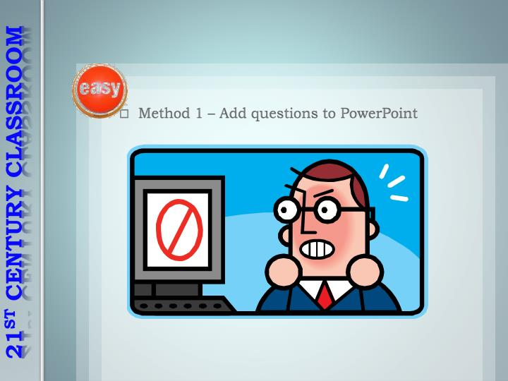 Method 1 – Add questions to PowerPoint