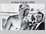 le due crisi del 19564
