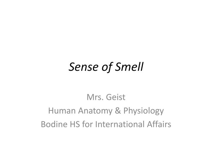 Ppt Sense Of Smell Powerpoint Presentation Id2365403