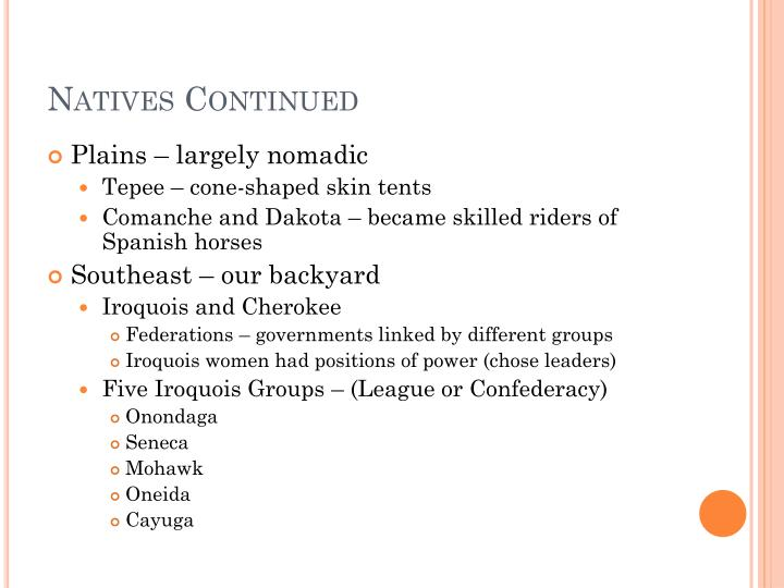 Natives Continued