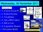 wednesday 30 november 2011