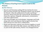 the history of surfing from captain cook to the present by ben marcus4