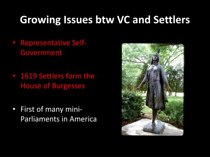 Growing Issues btw VC and Settlers