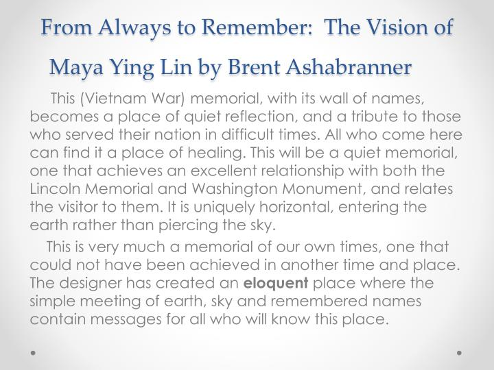 From Always to Remember:  The Vision of Maya Ying Lin by Brent
