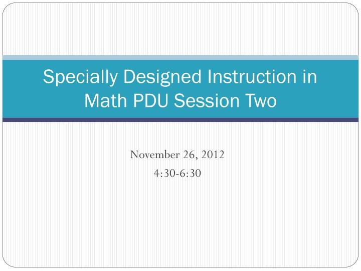 specially designed instruction in math pdu session two n.