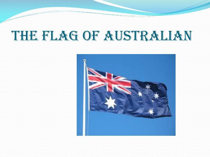THE FLAG OF AUSTRALIAN