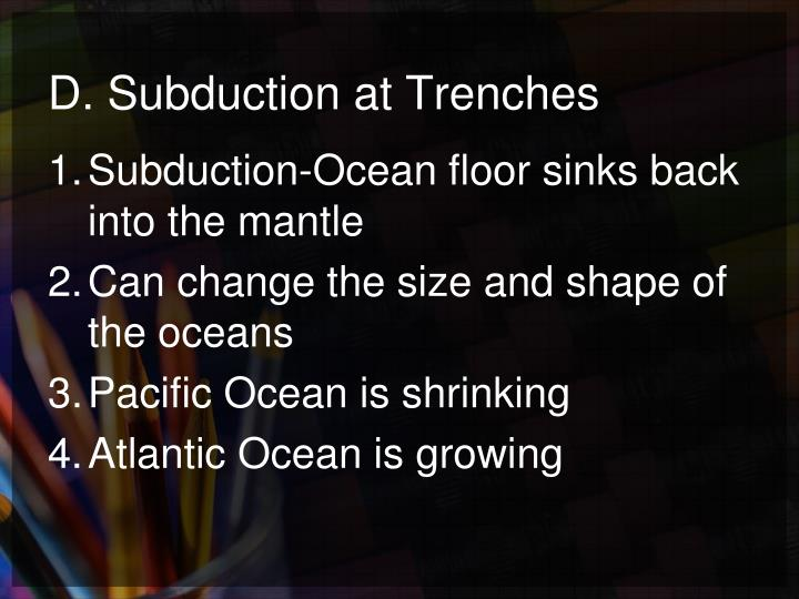 Ppt iv section 4 sea floor spreading powerpoint for How does subduction change the ocean floor