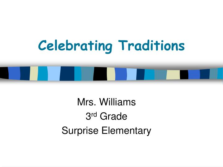 celebrating traditions n.