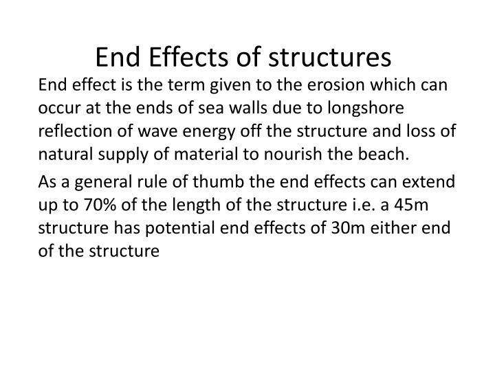 End Effects of structures