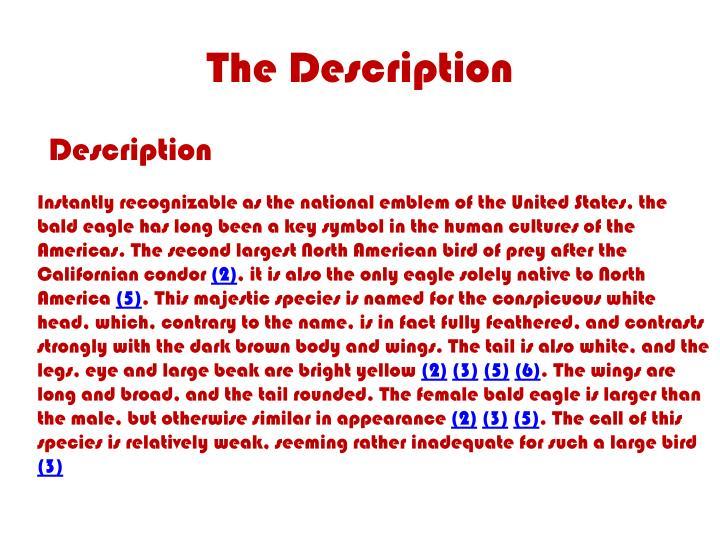 The description