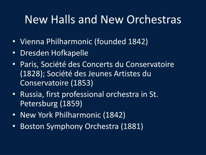 New halls and new orchestras1
