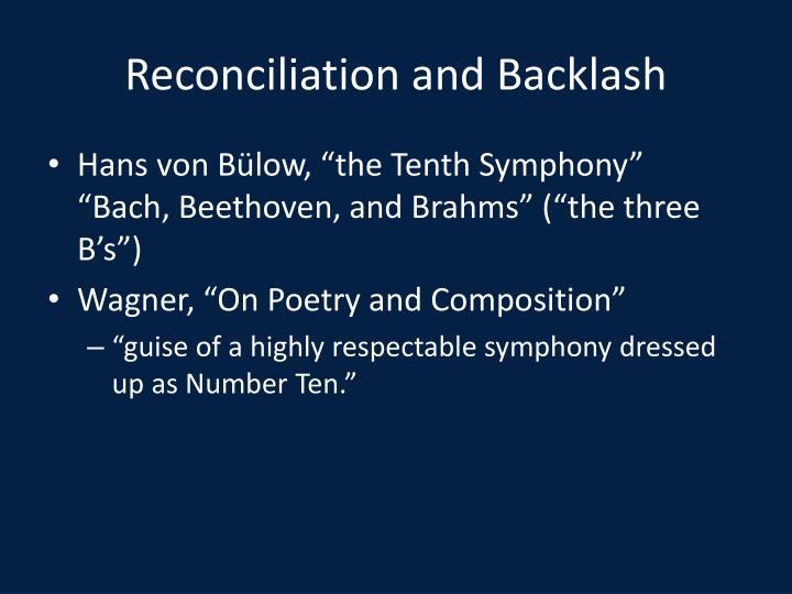 Reconciliation and Backlash
