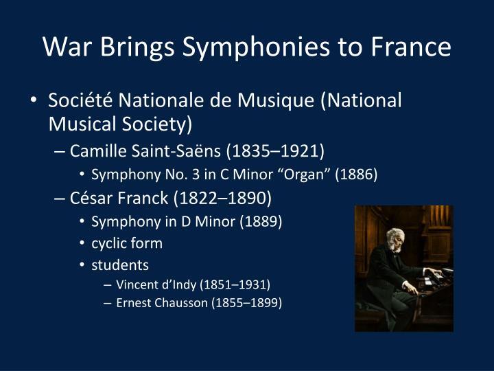 War Brings Symphonies to France