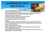 celebrate but do it healthfully
