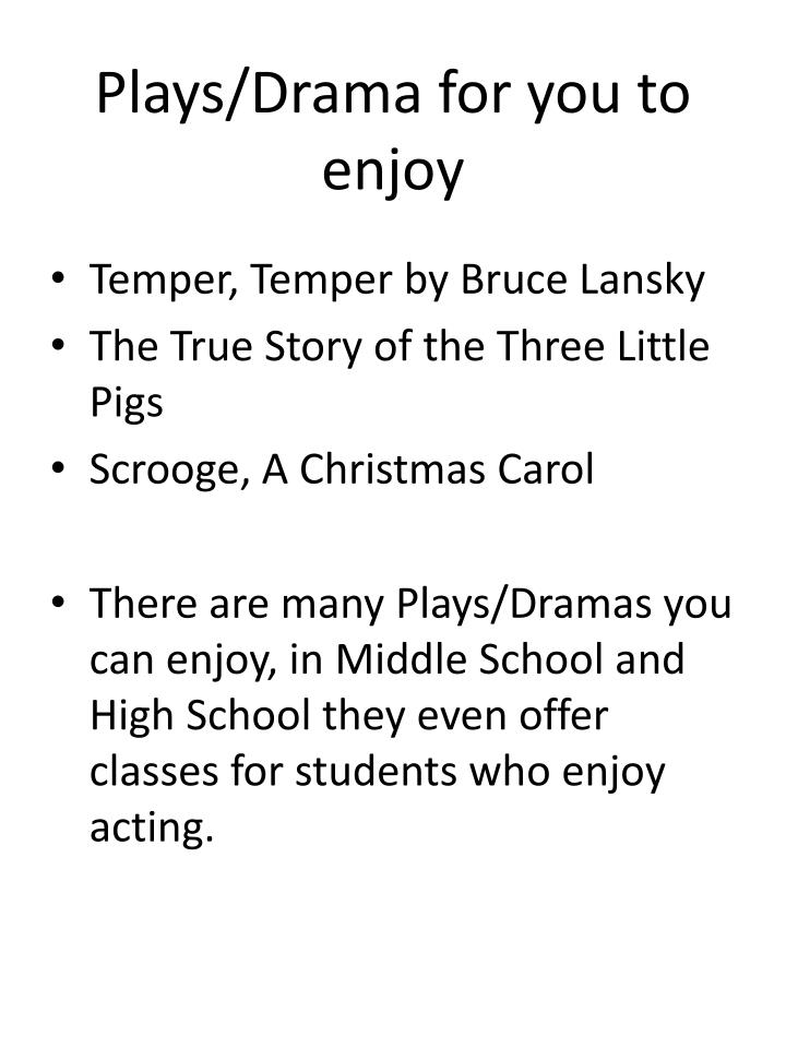 Plays/Drama for you to enjoy