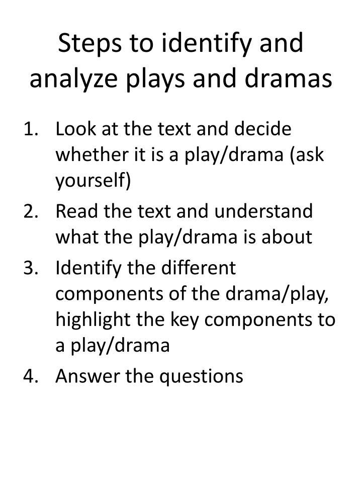 Steps to identify and analyze plays and dramas