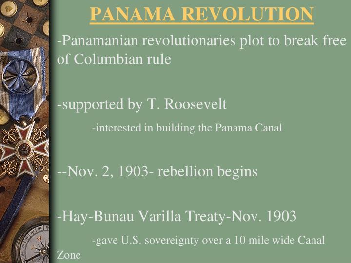 -Panamanian revolutionaries plot to break free of Columbian rule