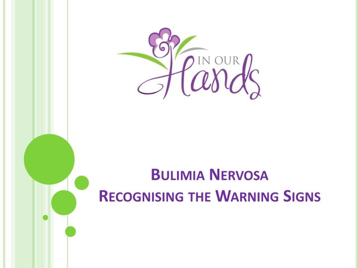 bulimia nervosa recognising the warning signs n.