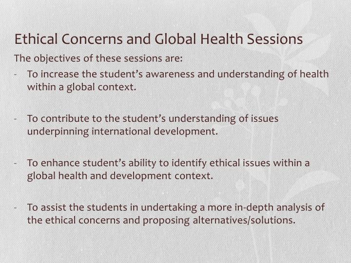 Ethical Concerns and Global Health Sessions
