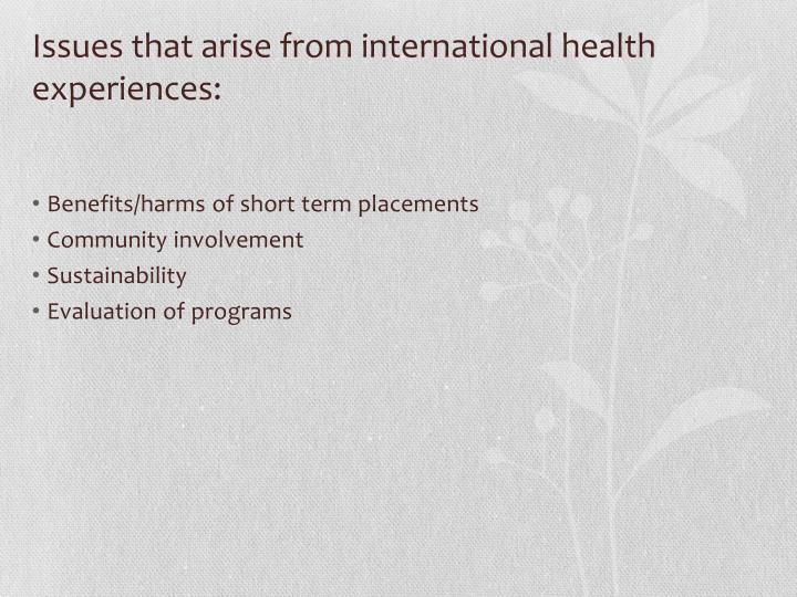 Issues that arise from international health experiences: