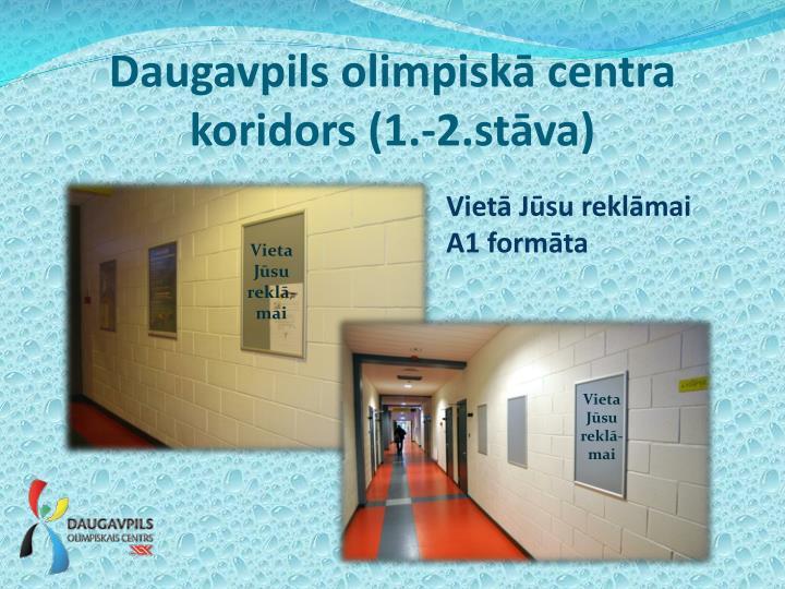 Daugavpils olimpisk centr a koridors 1 2 st va