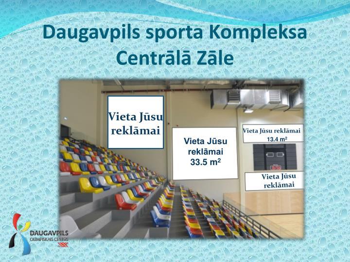 Daugavpils sporta Kompleksa Centrālā Zāle