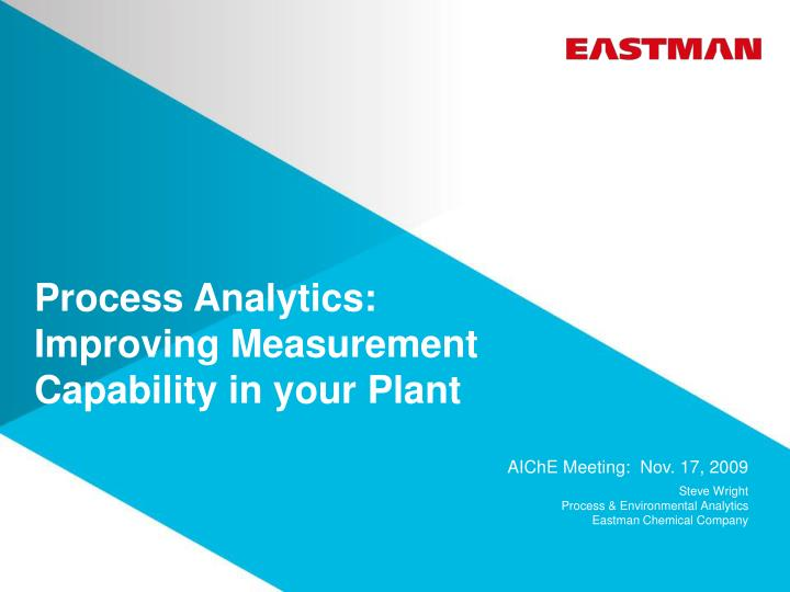 process analytics improving measurement capability in your plant n.