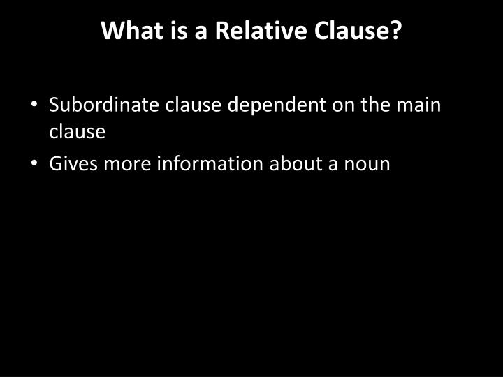 What is a Relative Clause?