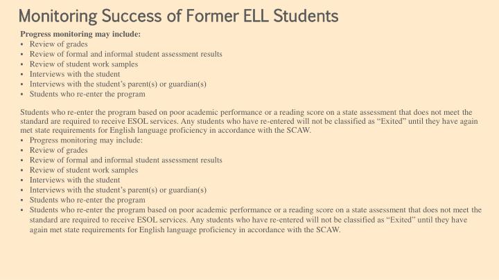 Monitoring Success of Former ELL Students