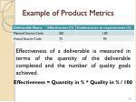 example of product metrics