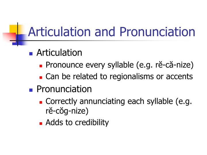 Articulation and Pronunciation