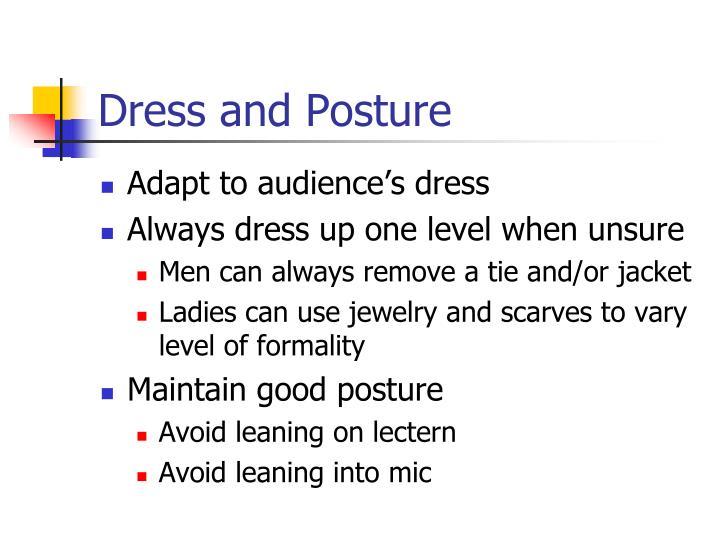 Dress and Posture