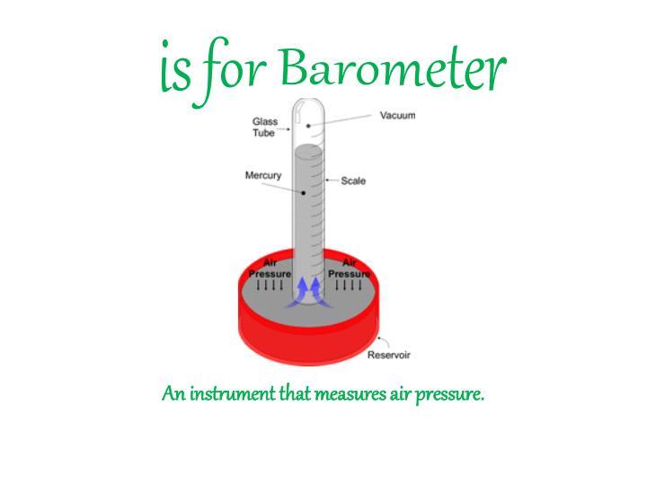 I s for barometer