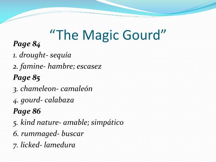 """""""The Magic Gourd"""""""