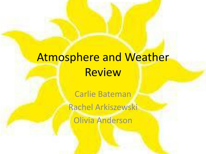 atmosphere and weather review n.