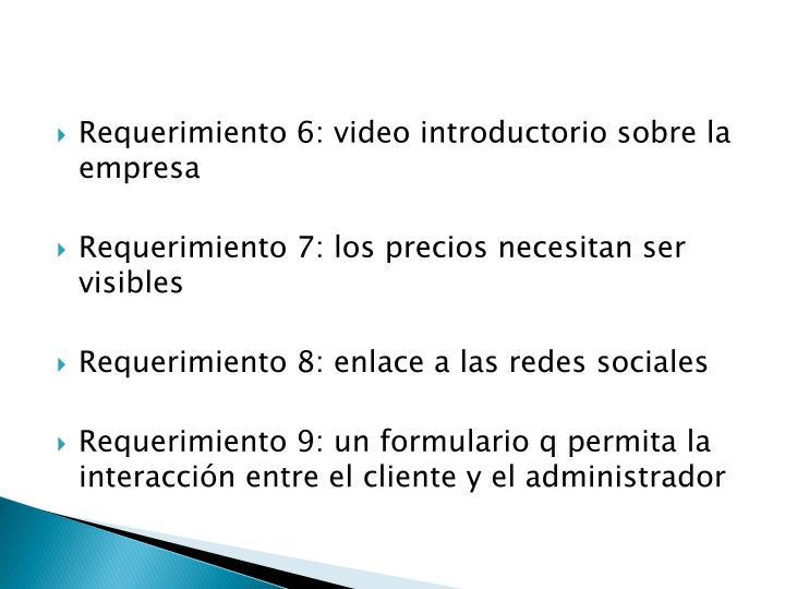 Requerimiento 6: video introductorio sobre la empresa