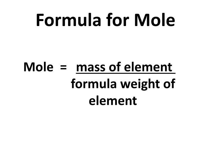 Formula for Mole