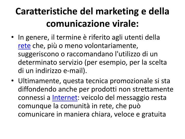 Caratteristiche del marketing e della comunicazione virale: