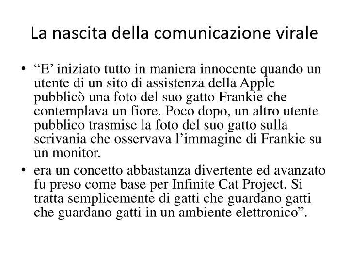 La nascita della comunicazione virale