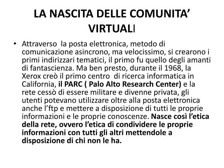 LA NASCITA DELLE COMUNITA'  VIRTUAL