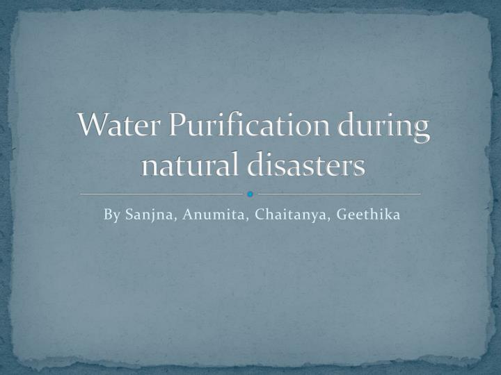 water purification during natural disasters n.