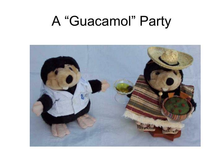 """A """"Guacamol"""" Party"""