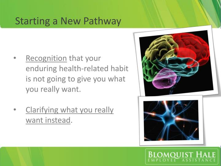 Starting a New Pathway