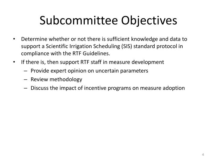 Subcommittee Objectives