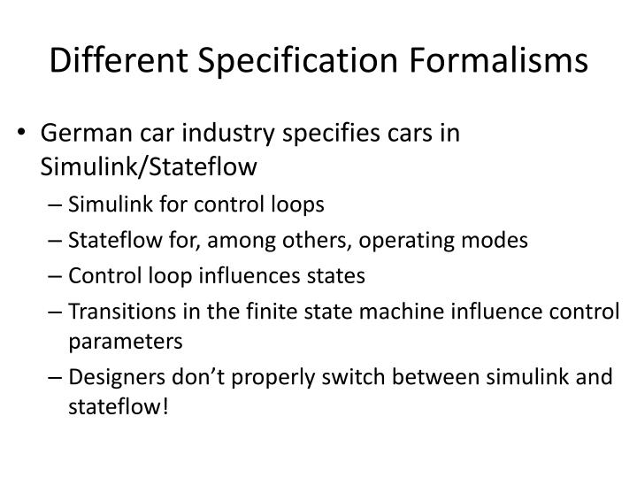 Different Specification Formalisms