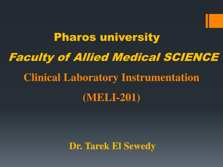 Pharos university faculty of allied medical science clinical laboratory instrumentation meli 201