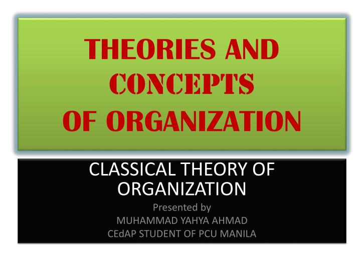 theories and concepts of organization n.