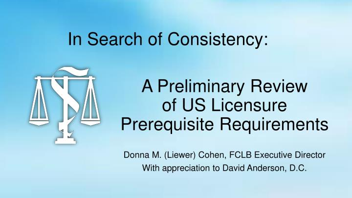 a preliminary review of us licensure prerequisite requirements n.
